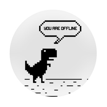 You are offline dinosaur, Mousepad Στρογγυλό 20cm
