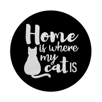 Home is where my cat is!, Επιφάνεια κοπής γυάλινη στρογγυλή (30cm)