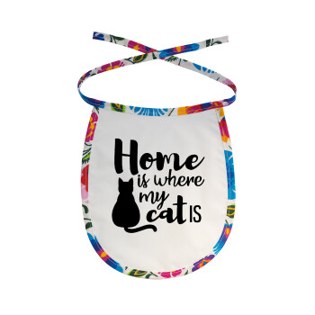 Home is where my cat is!, Σαλιάρα μωρού αλέκιαστη με κορδόνι Χρωματιστή
