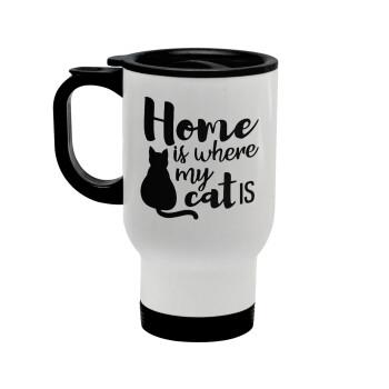 Home is where my cat is!, Κούπα ταξιδιού ανοξείδωτη με καπάκι, διπλού τοιχώματος (θερμό) λευκή 450ml