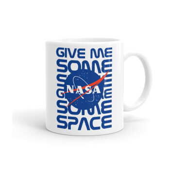 NASA give me some space, Κούπα, κεραμική, 330ml (1 τεμάχιο)