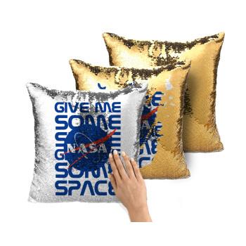 NASA give me some space, Μαξιλάρι καναπέ Μαγικό Χρυσό με πούλιες 40x40cm περιέχεται το γέμισμα
