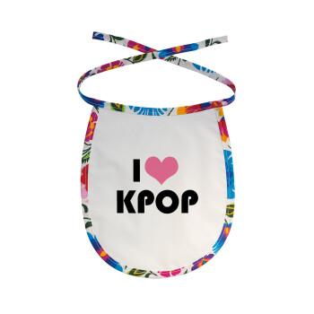I Love KPOP, Σαλιάρα μωρού αλέκιαστη με κορδόνι Χρωματιστή