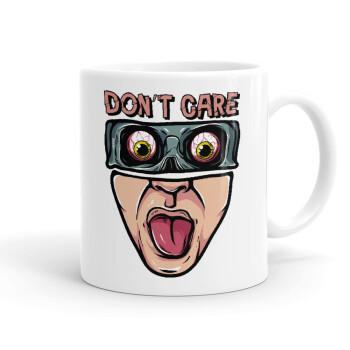 Don't Care, Κούπα, κεραμική, 330ml (1 τεμάχιο)